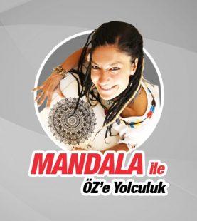 MANDALA ile ÖZ'e Yolculuk